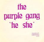 Purple Gang  – She's A He She 1985