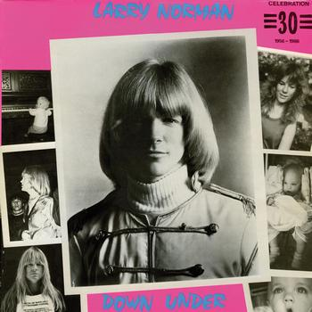 Larry Norman - Down Under (But Not Out) 1986