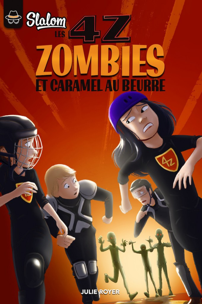 Les 4Z: Zombies et caramel au beurre