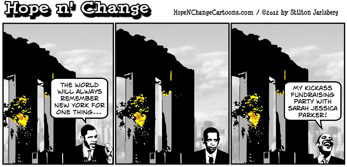 Barack Obama uses Ground Zero as a trick to get taxpayers to fund his campaign event, hopenchange, hope and change, hope n' change, stilton jarlsberg, conservative, tea party, political cartoon
