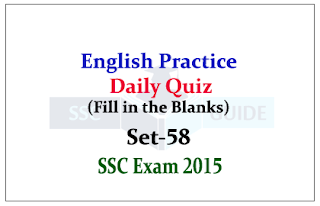 SSC CHSL/CGL Mains-Practice English Questions (Fill in the Blanks)