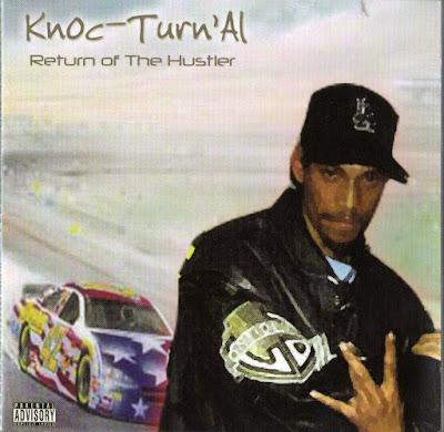 Knoc-Turn'al – Return Of The Hustler (2006) (CD) (FLAC + 320 kbps)