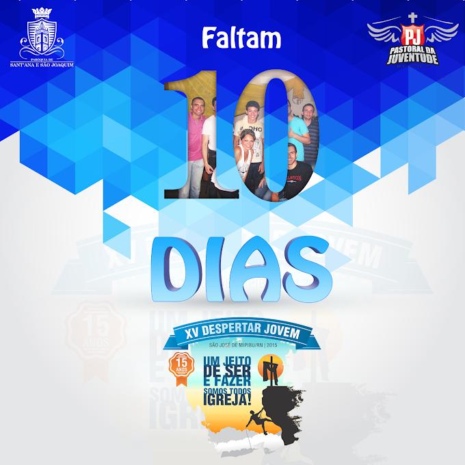 #XVDESPERTARJOVEM, FALTAM 10 DIAS
