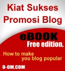 Kiat Sukses Promosi Blog