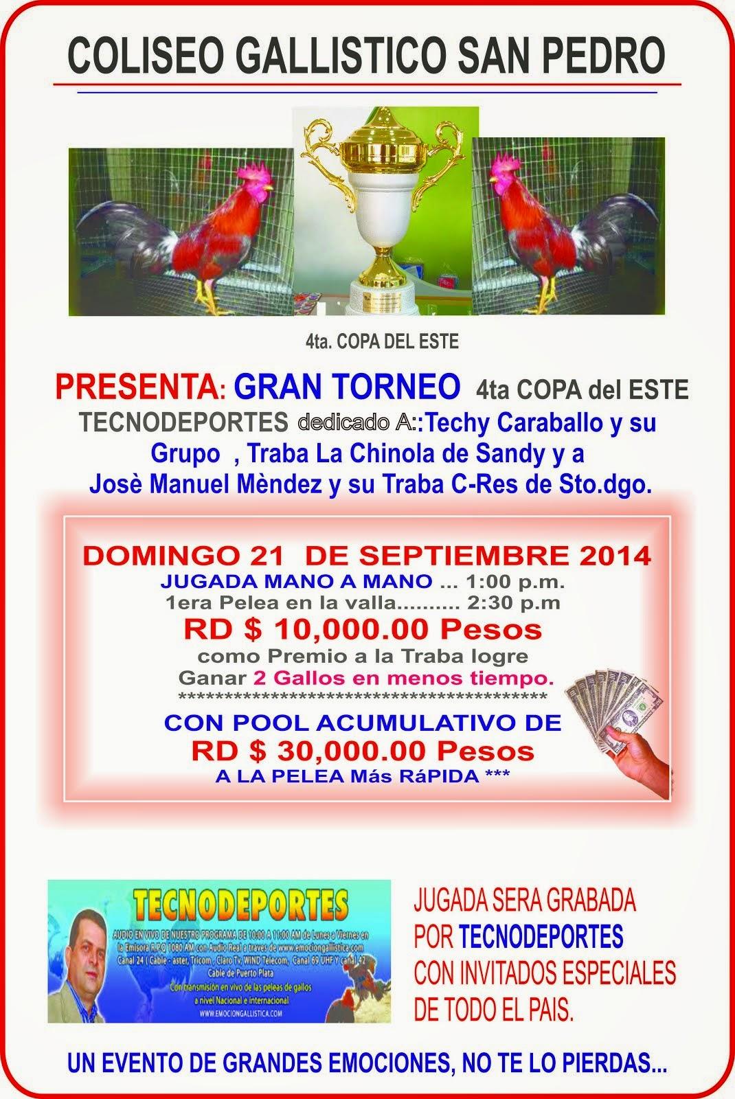GRAN TORNEO 4TA. COPA DEL ESTE TECNODEPORTES  Domingo 21 de Septiembre 2014 en el Club San Pedro