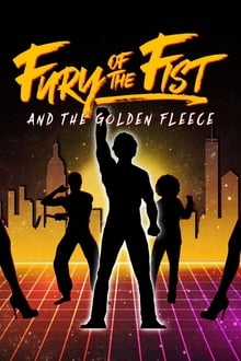 Watch Fury of the Fist and the Golden Fleece Online Free in HD