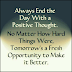 Always End Your Day With A Positive Thought