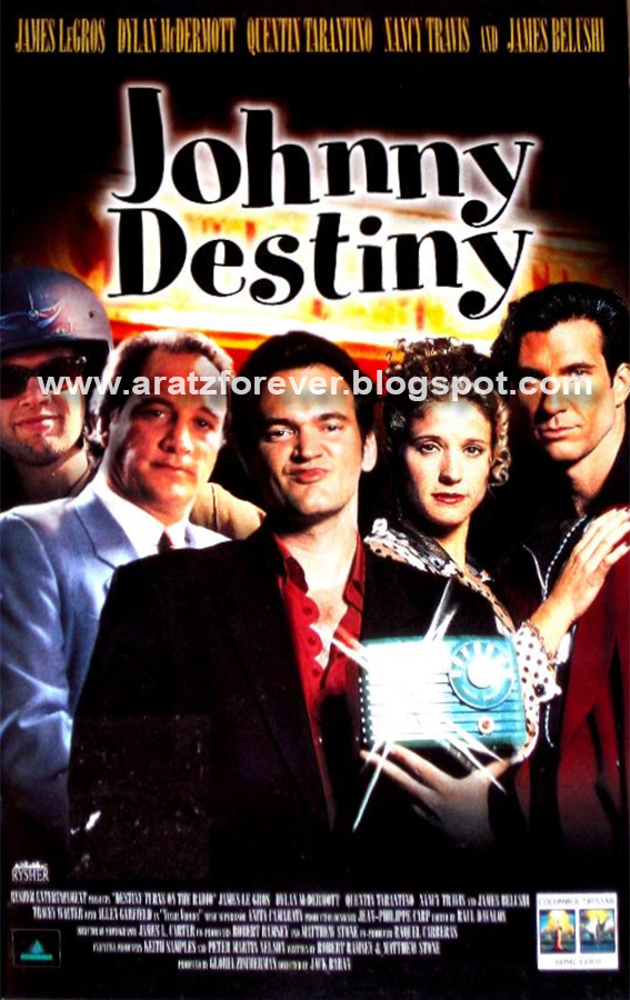 Johnny Destiny, Quentin Tarantino, Destiny Turns on the Radio, Jack Baran