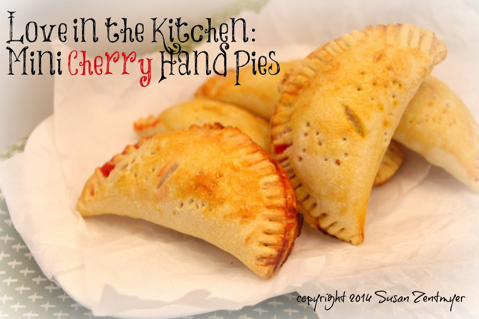 Love in the Kitchen: Mini Cherry Hand Pies