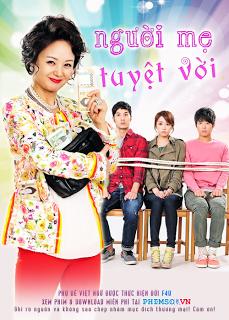 Người Mẹ Tuyệt Vời - Wonderful  Mama (2013) - FFVN - (48/48)