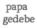papagedebe ... i like!