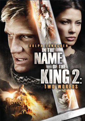 Sứ Mệnh Ngự Lâm Quân 2: Hai Thế Giới - In The Name Of The King 2: Two Worlds (2011) Poster