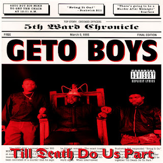 Geto Boys - Till Death Do Us Part (1993)