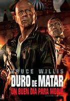 Duro de Matar 5: Un Buen Dia Para Morir (2013)