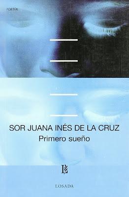 http://www.amazon.com/Primero-sueno-otros-textos-Spanish/dp/9500306263/ref=sr_1_1?s=books&ie=UTF8&qid=1385339805&sr=1-1&keywords=primero+sueno+y+otros+textos