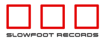 SLOWFOOT RECORDS