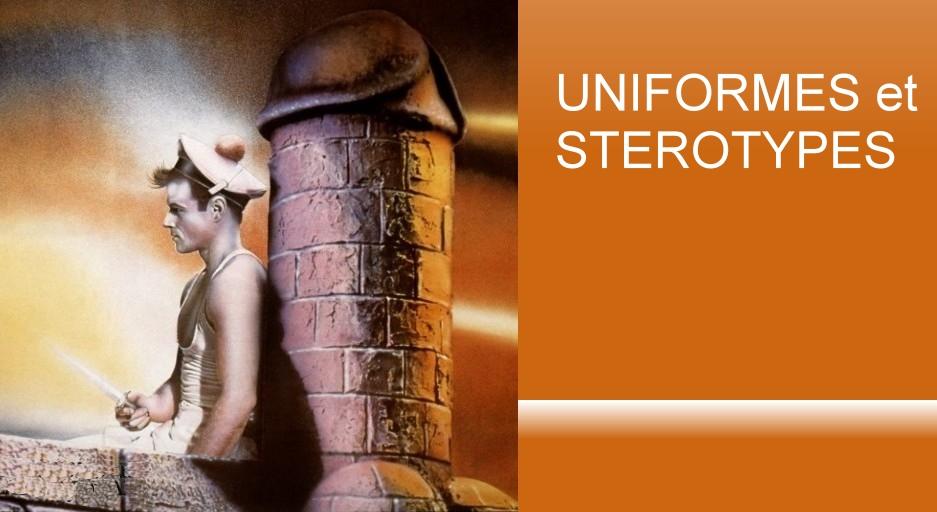 Uniformes et Stereotypes