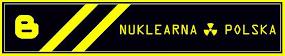 Blogger Banner Nuklearna PL
