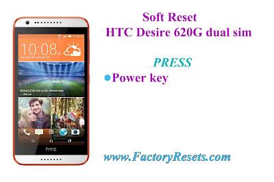 Soft Reset HTC Desire 620G dual sim