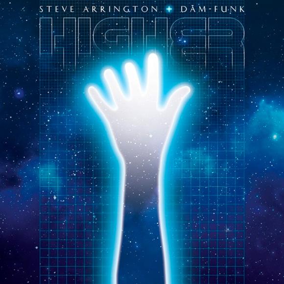 Steve Arrington / Dam-Funk Go - Higher