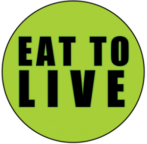 Eat to live unhealthy