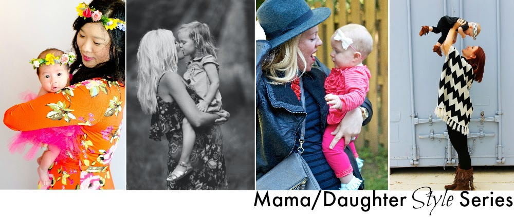 mama/daughter blogger style series