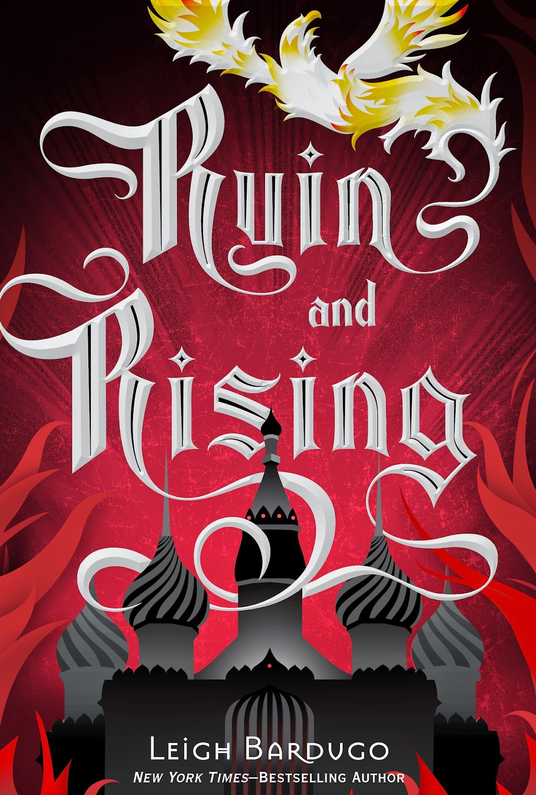 Ruin and Rising by Leigh Bardugo Cover Grisha Series