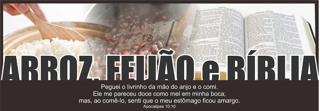 Arroz Feijão e Bíblia