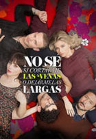 No se si Cortarme las venas o Dejarmelas Largas (2013)