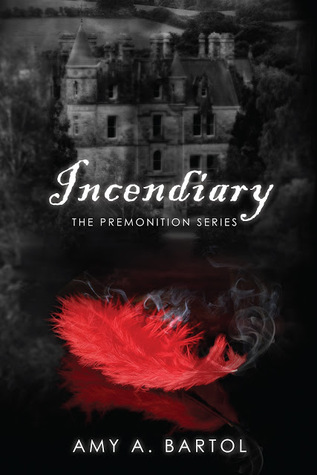 Incendiary by Amy Bartol