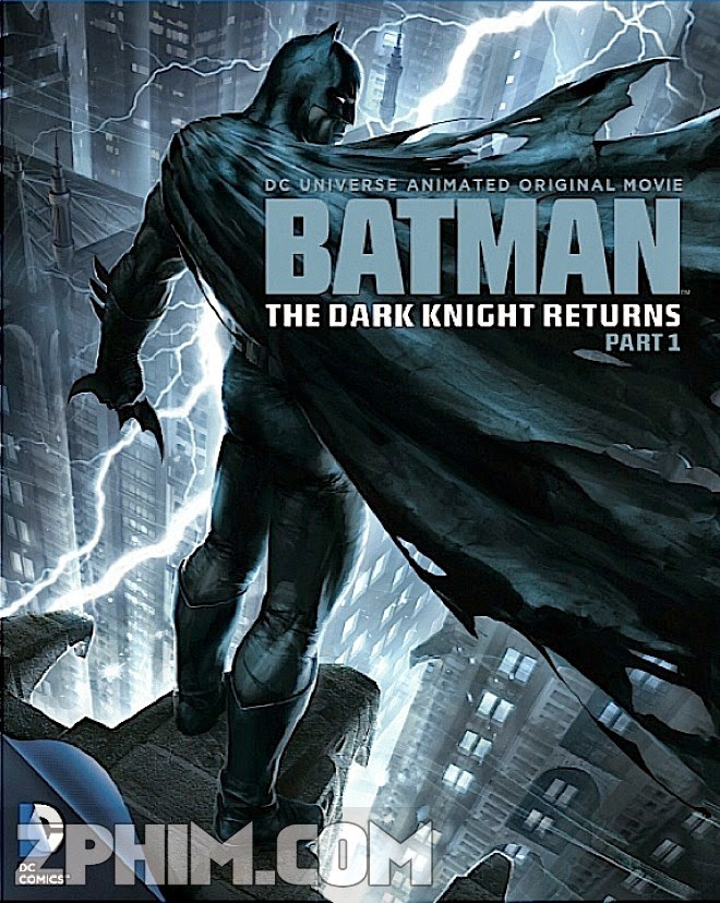 Kỵ Sĩ Bóng Đêm Trở Lại - Batman: The Dark Knight Returns Part 1 (2012) Poster