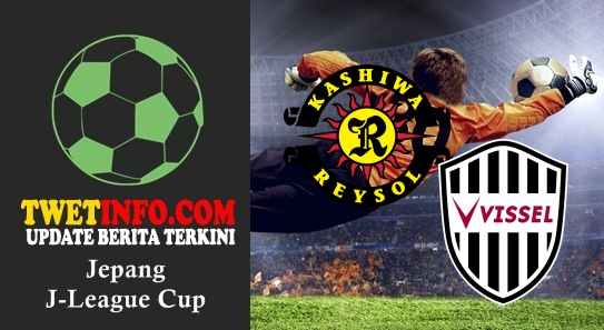 Prediksi Kashiwa Reysol vs Vissel Kobe, JLeague Cup 02-09-2015