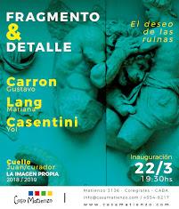 """Próxima Inauguración: """"Fragmento & Detalle"""" por los alumnos del taller La Imagen Propia 2018/2019"""
