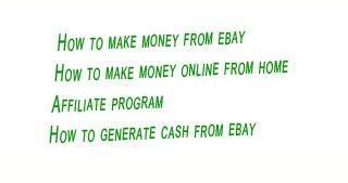 ebay,affiliate program,how to earn money
