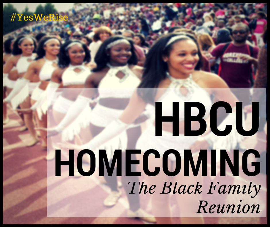 HBCU Homecoming aka Black Family Reunion | Yes, We Rise