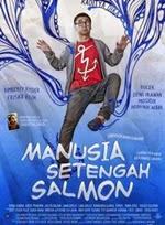 Manusia Setengah Salmon (2013)