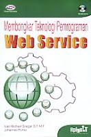 AJIBAYUSTORE Judul Buku : Membongkar Teknologi Pemrograman Web Service Disertai CD Pengarang : Ivan Michael Siregar, S.T, M.T   Penerbit : Gava Media
