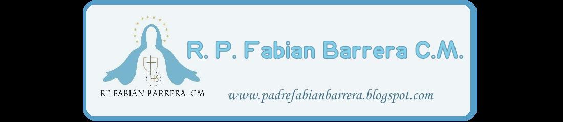 Reverendo  Padre Fabián A. Barrera, c.m