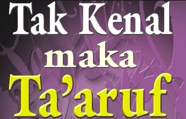 Tata Cara Berta'aruf Dalam Islam