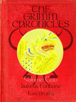 The Grimm Chronicles vol 2 Ken Brosky Isabella Fontaine cover