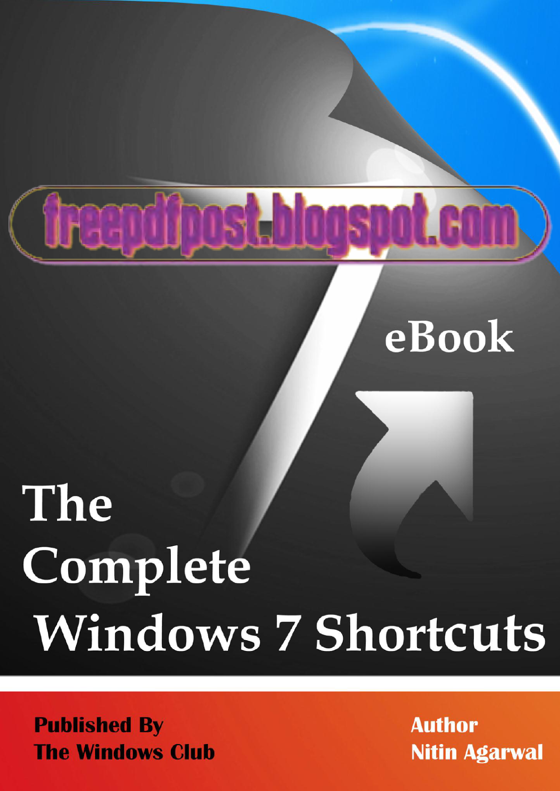 https://ia601407.us.archive.org/24/items/TheCompleteWindows7Shortcuts/The%20Complete%20Windows%207%20Shortcuts.pdf