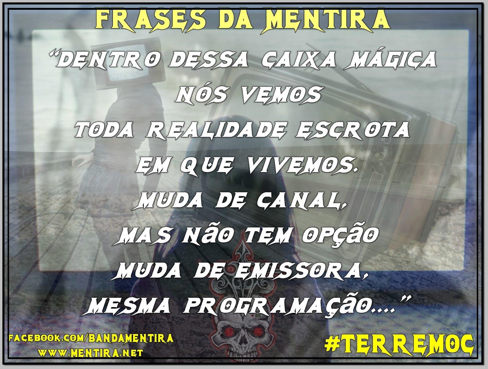 FRASES DA MENTIRA