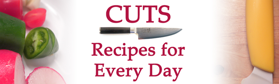Cuts: Recipes for Every Day