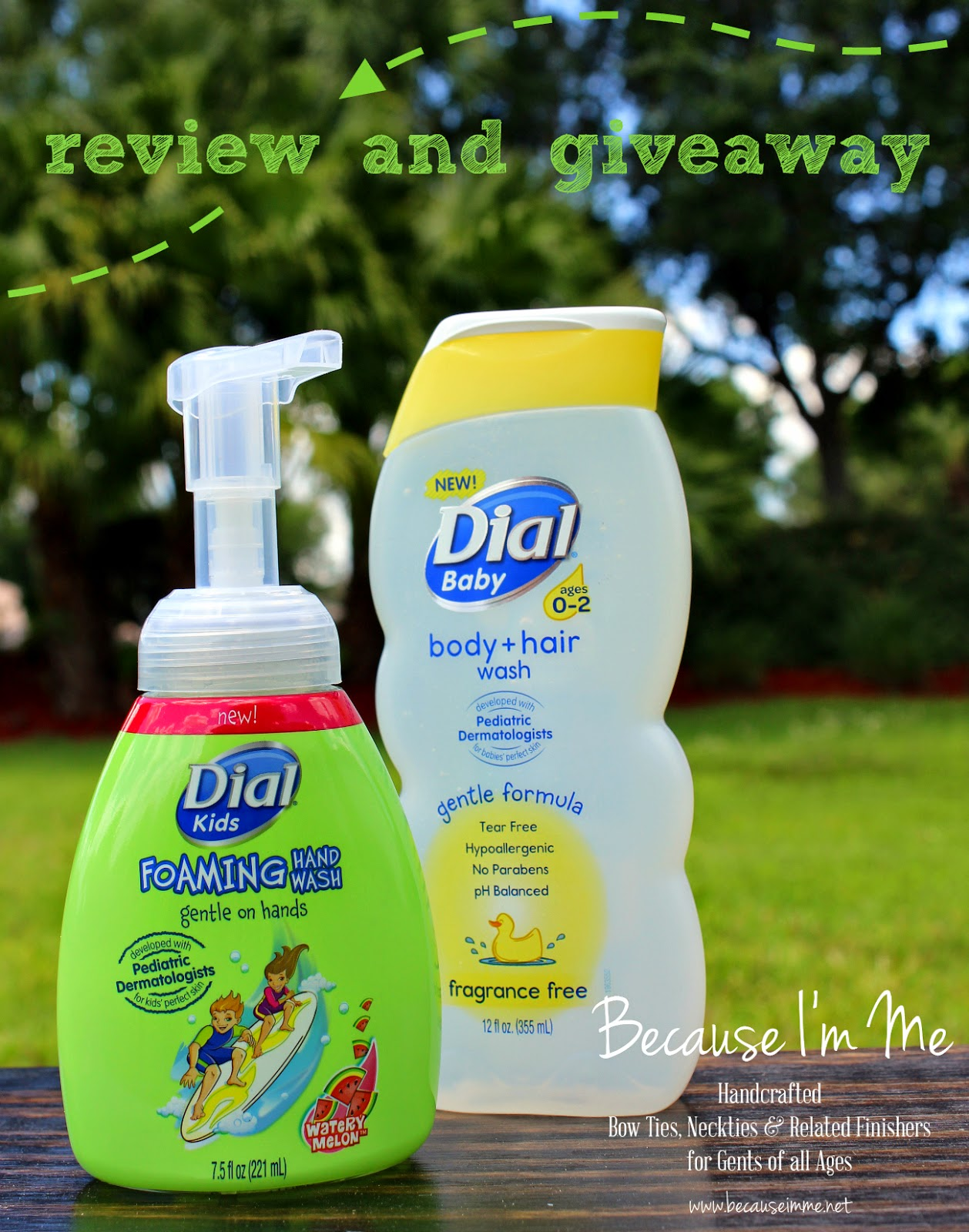 Because I'm Me Dial Baby Wash and Dial Kids Wash review and giveaway!