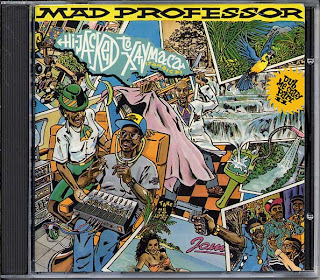 Mad Professor - Dub Me Crazy Pt.11: Hijacked To Xaymaca (Jamaica)