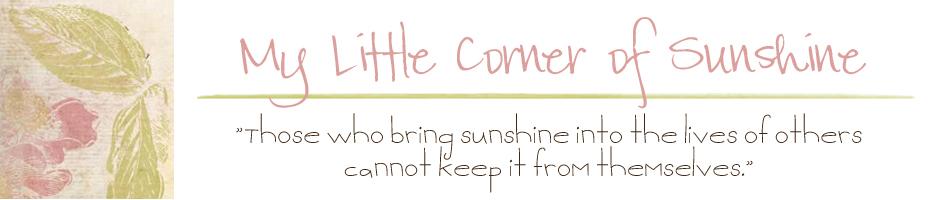 My Little Corner of Sunshine
