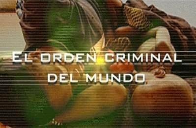 El Orden Criminal del Mundo. Eduardo Galeano y Jean Ziegler