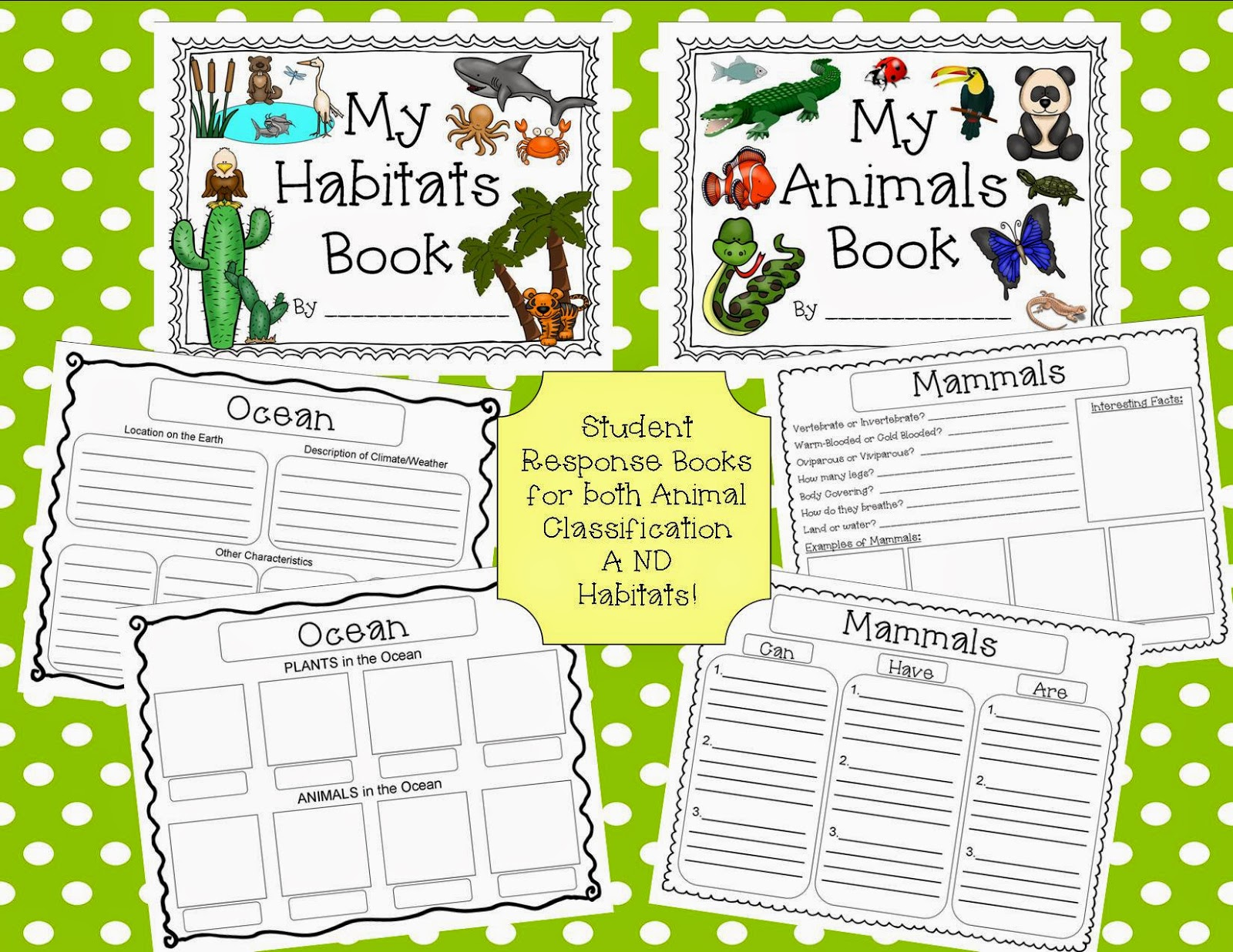 http://www.teacherspayteachers.com/Product/Animal-Classification-Habitat-Unit-With-Student-RecordingResponse-Booklets-1210136