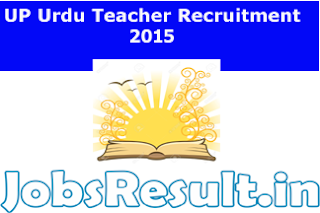 UP Urdu Teacher Recruitment 2015