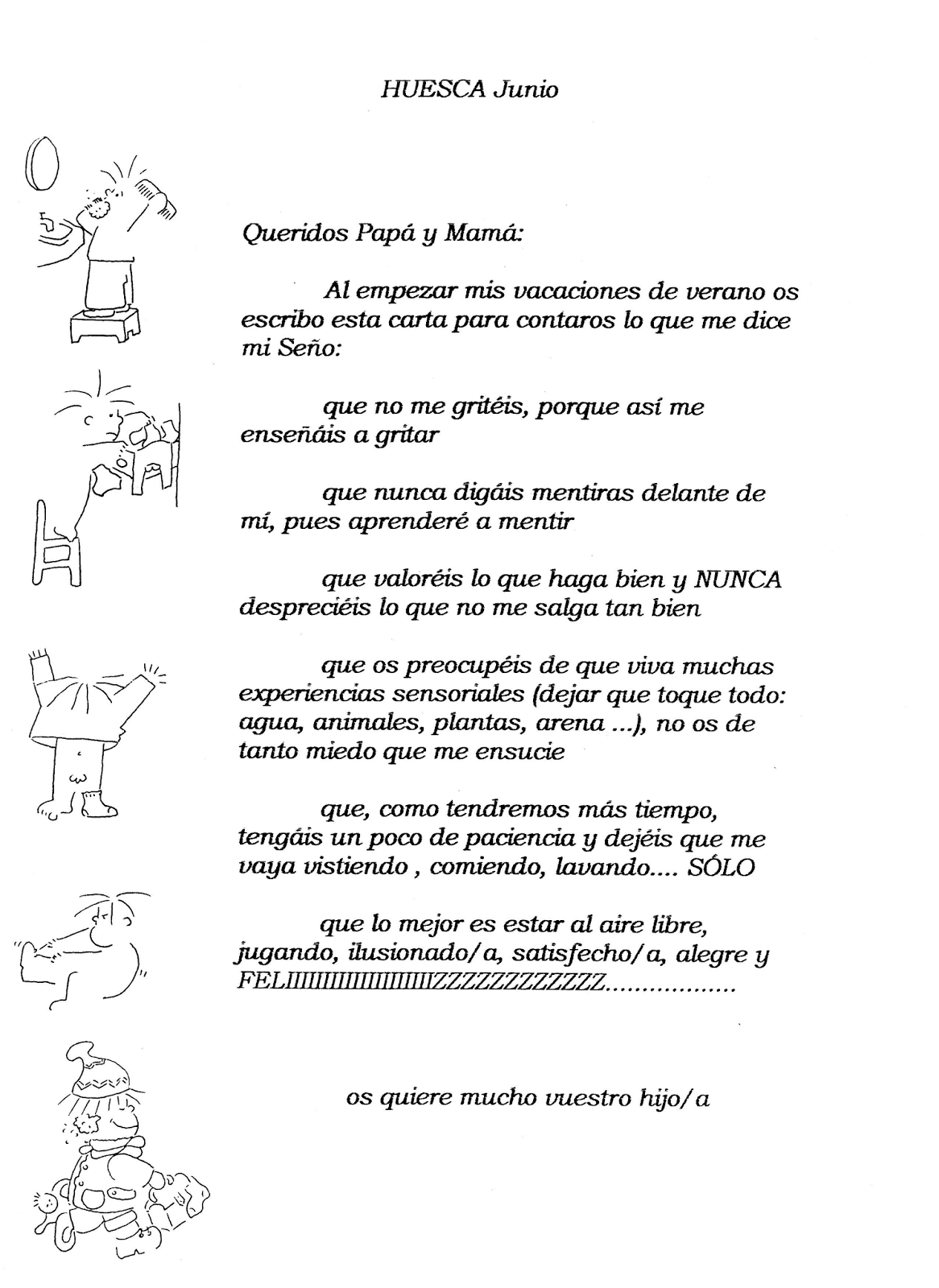 Escuela infantil castillo de Blanca: CARTA A PAPÁ Y MAMÁ